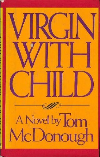 Virgin with Child by Tom McDonough