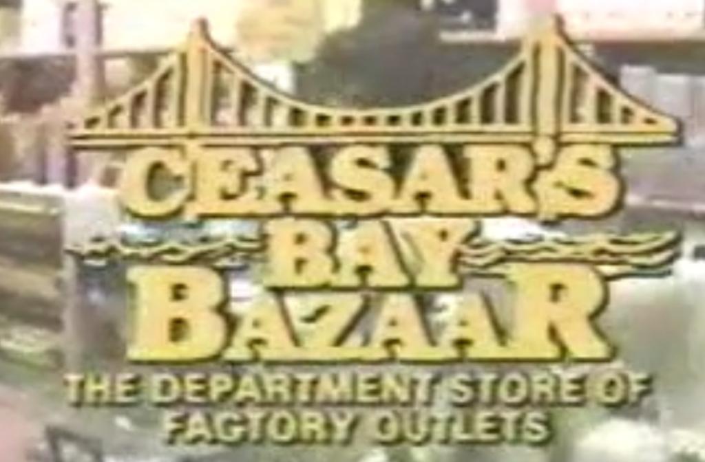 Ceasar's Bay Bazaar commercial
